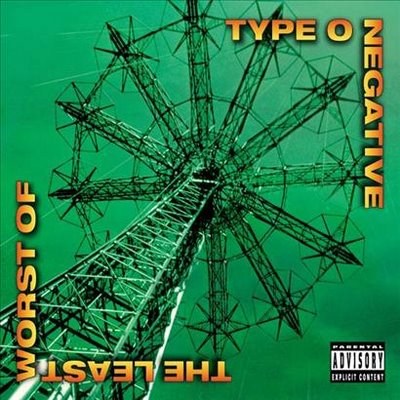 Type O Negative - 2000 - The Least Worst Of...