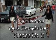 60 aniversario de la Secundaria Técnica No. 2