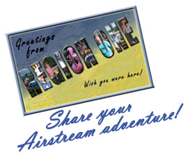 Share your Airstream adventure!