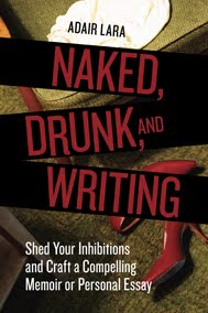 Book Review: Naked, Drunk, and Writing
