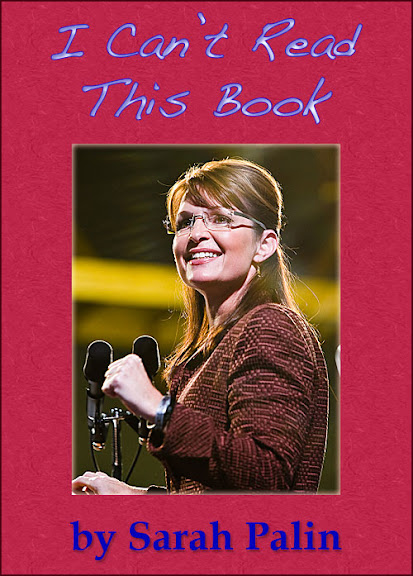 I Can't Read This Book by Sarah Palin