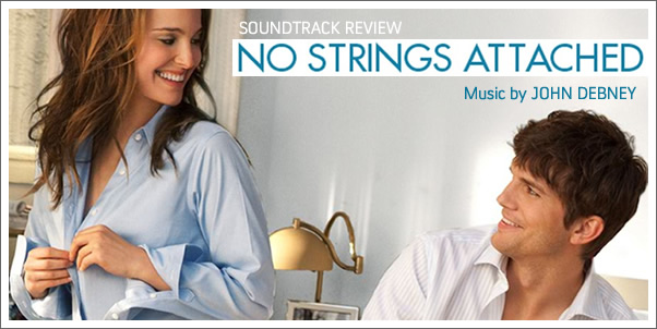 No Strings Attached (Soundtrack) by John Debney - Review