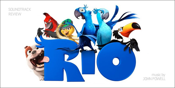 Rio (Soundtrack) by John Powell - Review