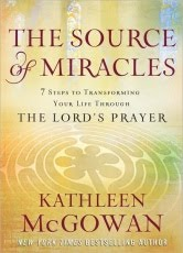 The Source of Miracles — Kathleen McGowan