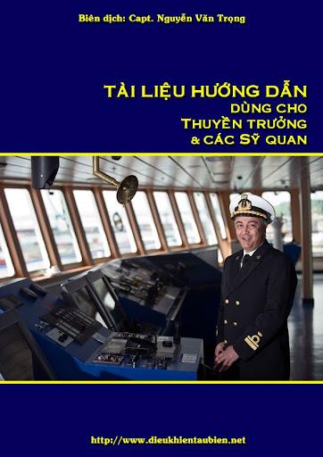 Tài liệu hướng dẫn dùng cho thuyền trưởng và các sỹ quan (Capt. Nguyễn Văn Trọng) Bia%20Tai%20lieu%20hd%20dung%20cho%20capt%26off