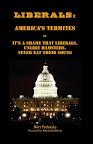 Liberals: America's Termites