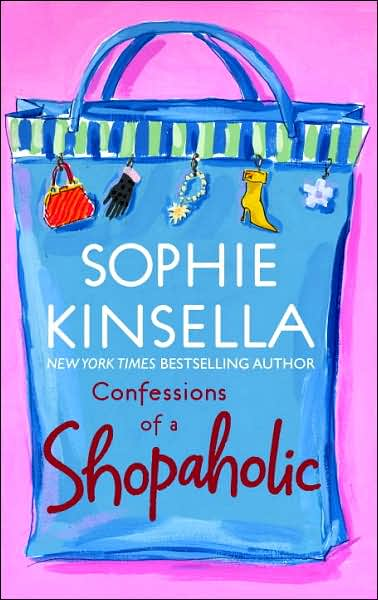 Confessions of a Shopaholic — Sophie Kinsella