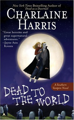 Dead to the World — Charlaine Harris