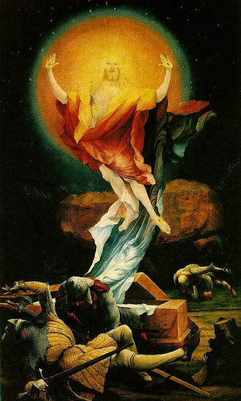 Resurrection of Christ, by Matthais Grunewald