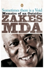 Sometimes there is a Void: Memoirs of an Outsider by Zakes Mda