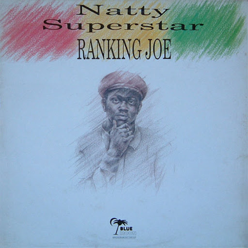 Ranking Joe Natty Superstar