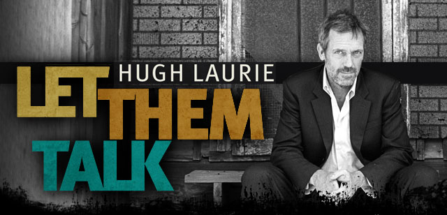 """Free Download #11: Hugh """"Dr. House"""" Laurie – Guess I'm a Fool [2011]"""