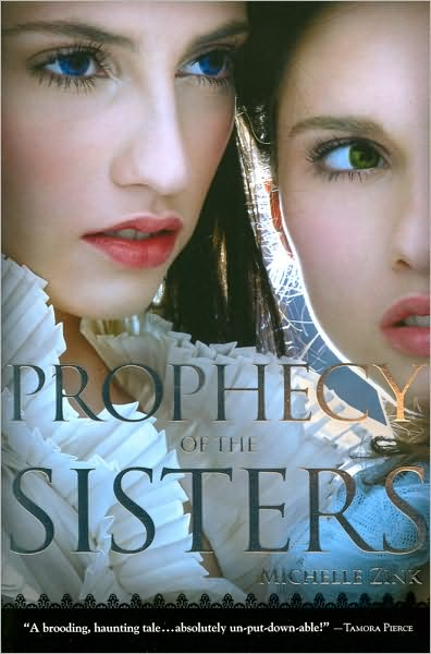 Review: Prophecy of the Sisters by Michelle Zink
