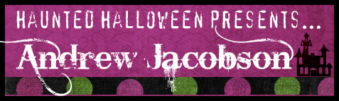 Haunted Halloween with Andrew Jacobson