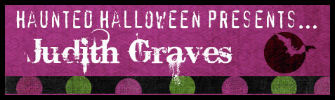 Haunted Halloween with Judith Graves and a giveaway!