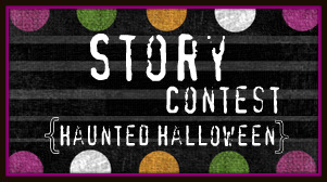 Haunted Halloween Story Voting Round 2