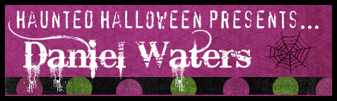 Haunted Halloween with Daniel Waters and a giveaway!