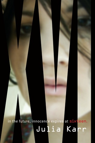 Review: XVI by Julia Karr