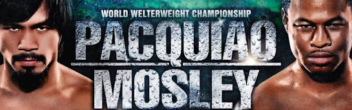 Pacquiao vs Mosley Fight, News and Updates