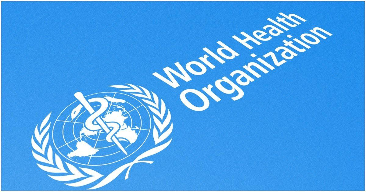 World Health Organization Said Coronavirus Was Not ...