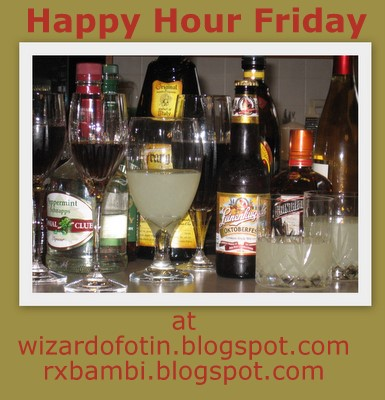 Happy Hour Friday - the no food or wine edition