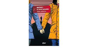 Amazon.com: Magali ez dago bakarrik (Taupadak Book 57) (Basque Edition)  eBook: Andueza Altuna, John: Kindle Store