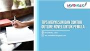Tips Menyusun dan Contoh Outline Novel untuk Pemula