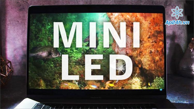 Apple dự định sẽ trang bị màn hình mini LED cho iPad và MacBook trước
