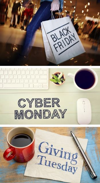 three images one with Black Friday, one with Cyber Monday, and one with Giving Tuesday spelled out