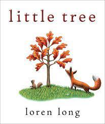 Little Tree by Loren Long: 9780399163975   PenguinRandomHouse.com: Books