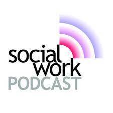 The Social Work Podcast   Podcast on Podbay