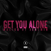 Get You Alone (Featuring Jeremih)