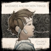 Bastards and Broken Things