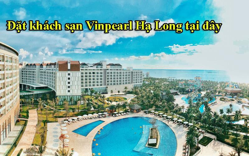 Đặt khách sạn Vinpearl Hạ Long tại đây