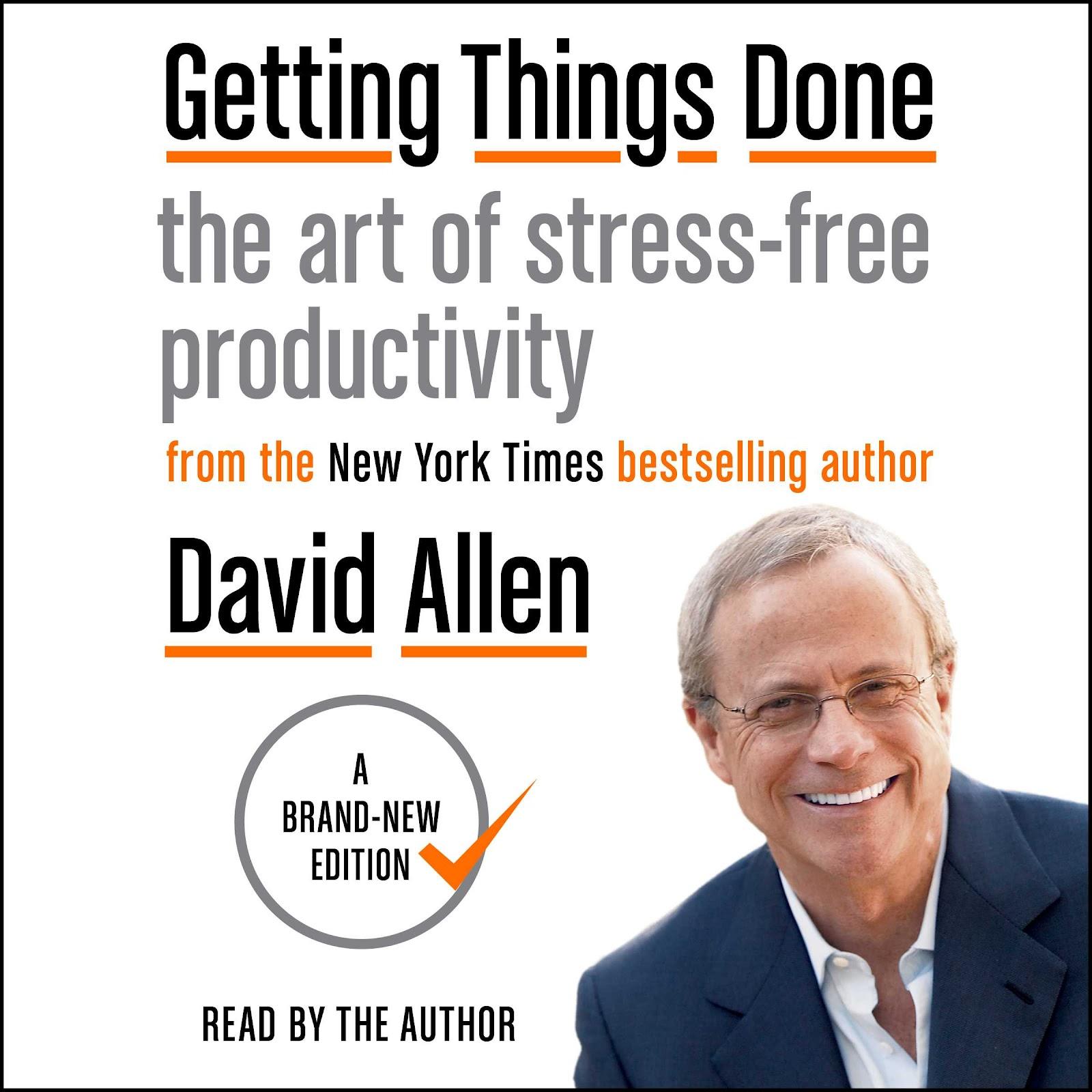 """Девід Ален та його система """"Getting Things Done"""""""