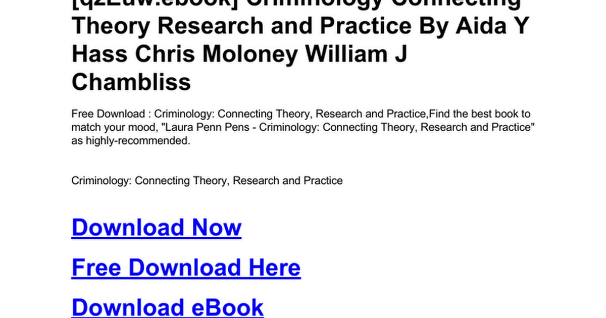 Criminology connecting theory research and practicec google drive fandeluxe Image collections