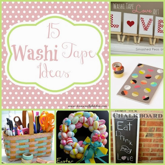 15 Washi Tape Ideas by Texas Crafty Kitchen