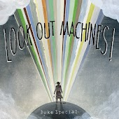Look Out Machines!
