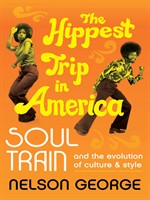 Click here to view eBook details for The Hippest Trip in America by Nelson George