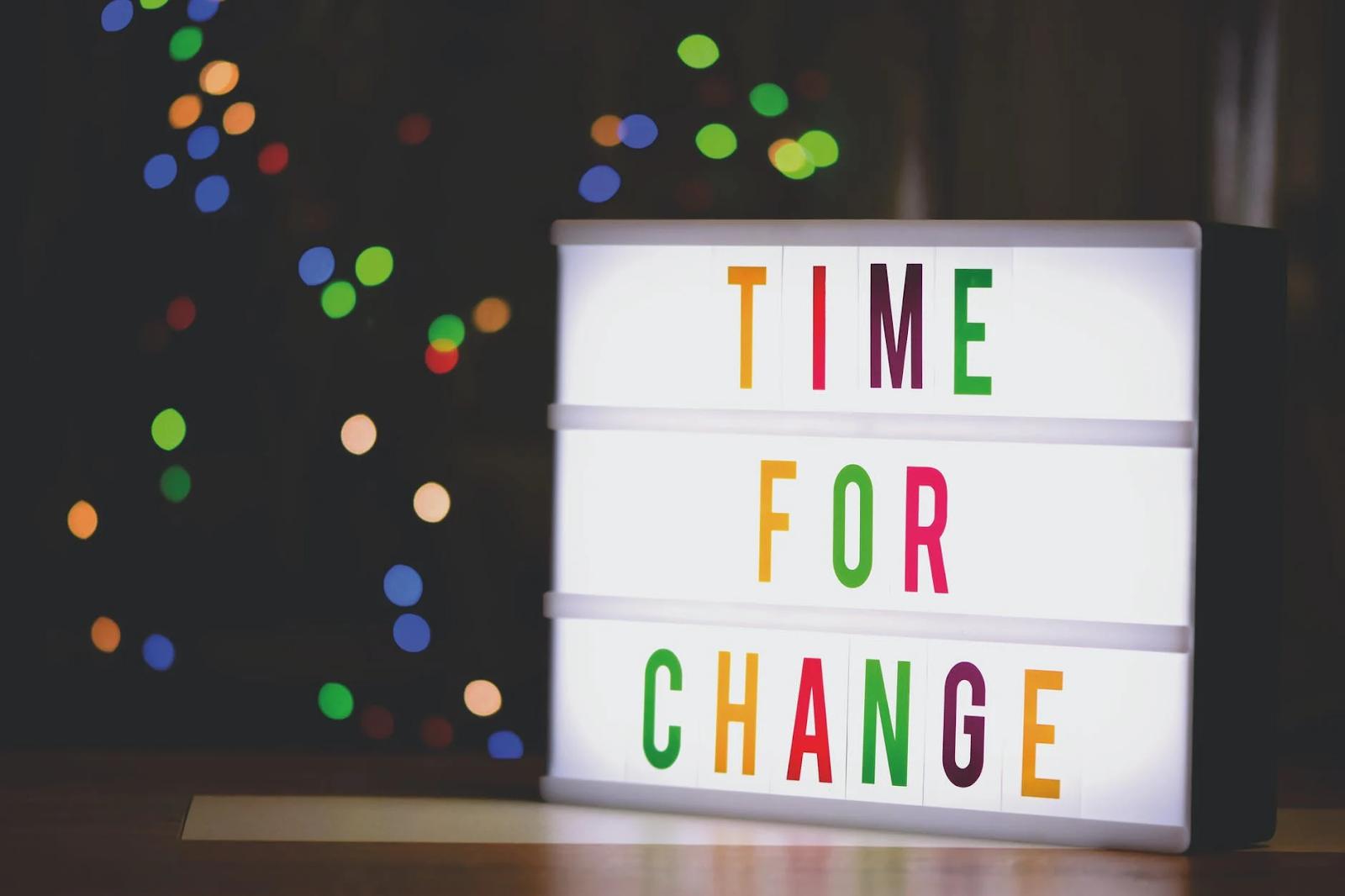 Time For Change - Es hora del cambio