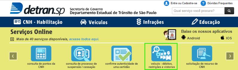 Escolha a opção veículo- débitos, restrições e vistorias para consultar veículos no site do detran SP