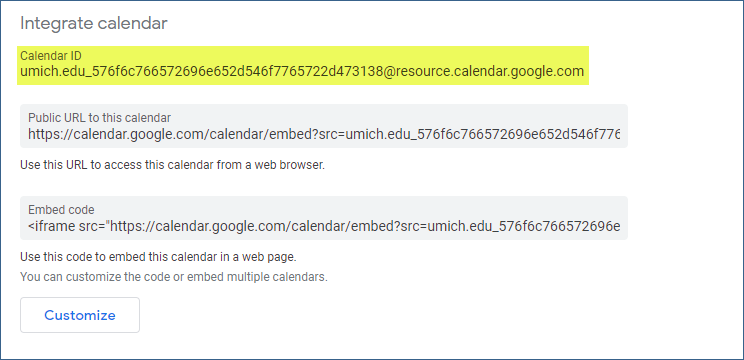 """Note that in the """"Integrate Calendar"""" section, the Calendar ID is found at the top of the section above the """"Public URL to this calendar"""" and the """"Embed code"""" entries."""