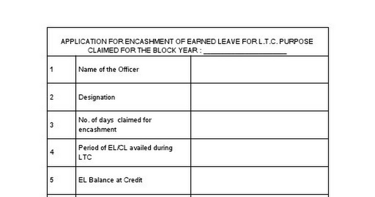 APPLICATION FOR ENCASHMENT OF E L FOR LTC.doc - Google Drive