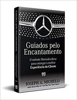 Livros sobre atendimento ao cliente: Guiados pelo encantamento