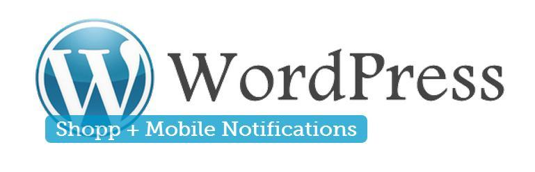 shopp mobile notification on wordpress