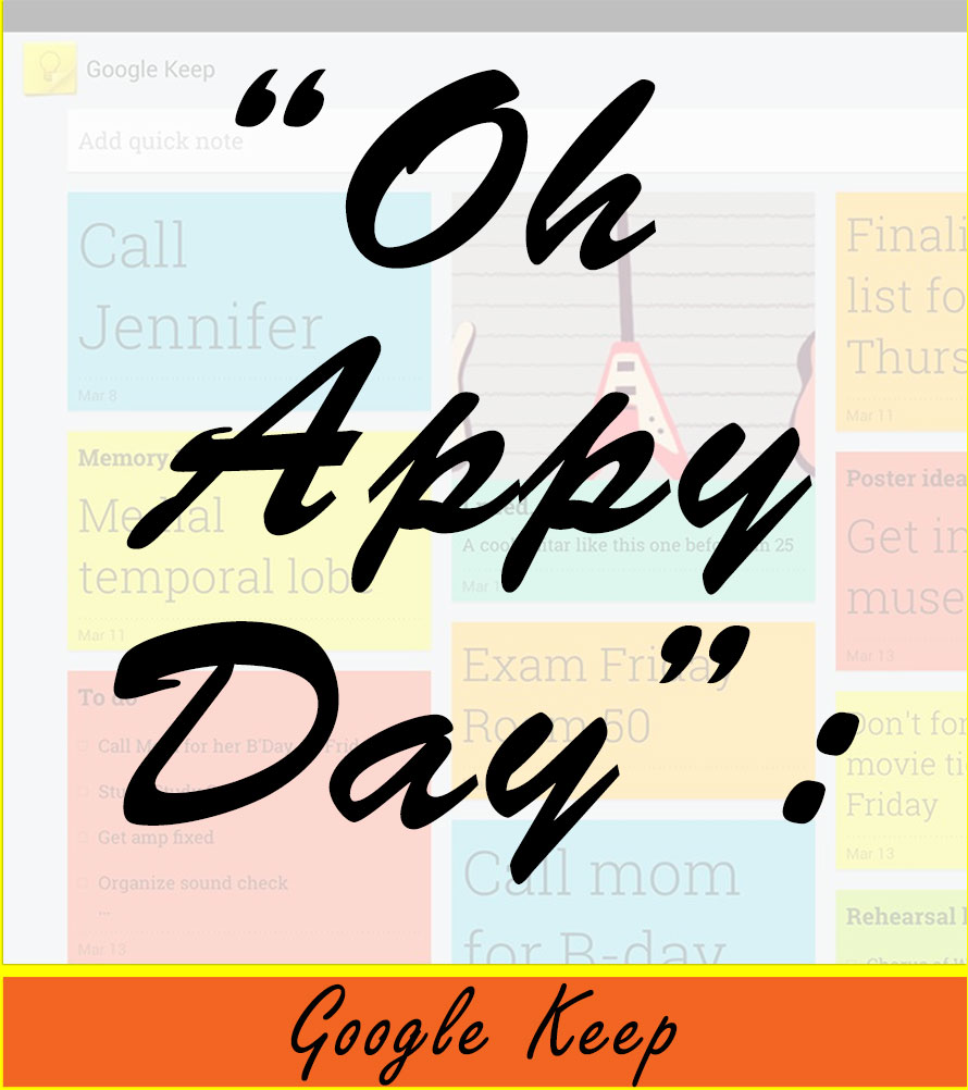 Oh-Appy-Day-Google-Keep-Featured-Image.jpg