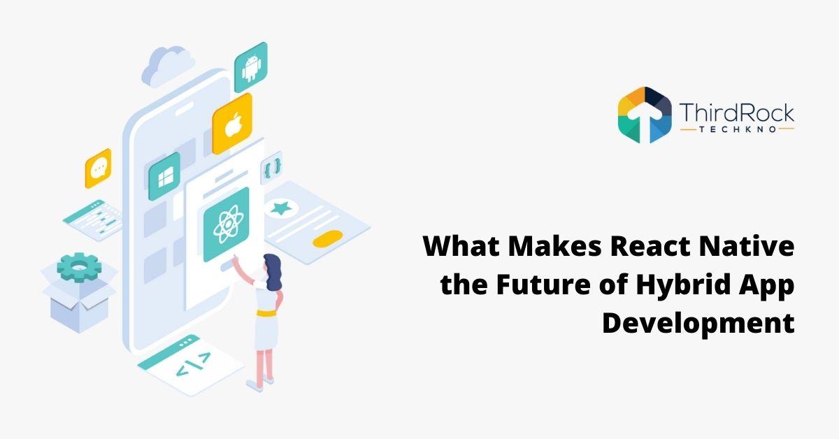 React Native the future of hybrid app development
