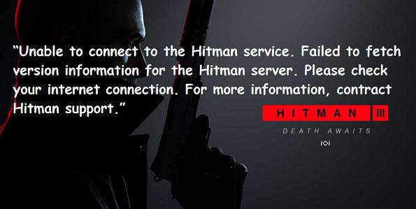 Hitman 3 Connection Failed Error