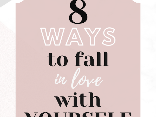 Fall In Love With Yourself Again? Here's how