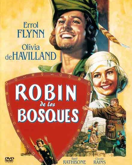 Robin de los bosques (1938, Michael Curtiz y William Keighley)